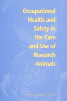 Occupational Health and Safety in the Care and Use of Research Animals, EPUB eBook