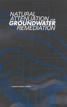 Natural Attenuation for Groundwater Remediation, EPUB eBook