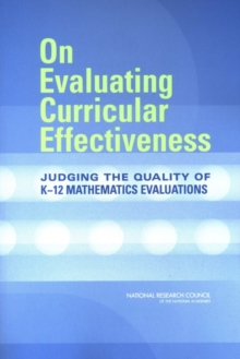 On Evaluating Curricular Effectiveness : Judging the Quality of K-12 Mathematics Evaluations, EPUB eBook