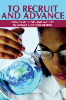 To Recruit and Advance : Women Students and Faculty in Science and Engineering, EPUB eBook