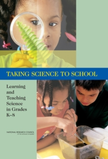 Taking Science to School : Learning and Teaching Science in Grades K-8, EPUB eBook