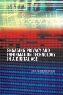 Engaging Privacy and Information Technology in a Digital Age, EPUB eBook