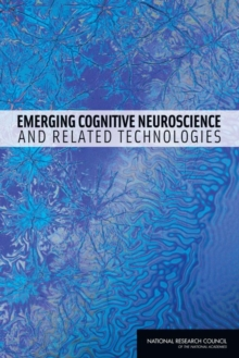 Emerging Cognitive Neuroscience and Related Technologies, EPUB eBook