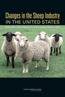 Changes in the Sheep Industry in the United States : Making the Transition from Tradition, EPUB eBook