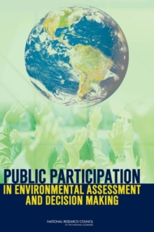 Public Participation in Environmental Assessment and Decision Making, EPUB eBook