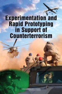 Experimentation and Rapid Prototyping in Support of Counterterrorism, PDF eBook