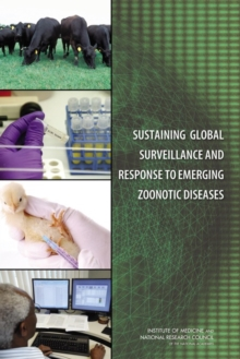 Sustaining Global Surveillance and Response to Emerging Zoonotic Diseases, PDF eBook