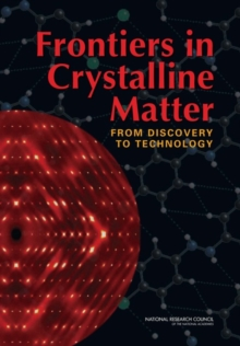 Frontiers in Crystalline Matter : From Discovery to Technology, PDF eBook