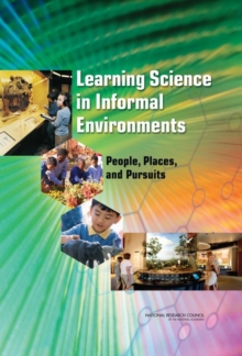 Learning Science in Informal Environments : People, Places, and Pursuits, EPUB eBook