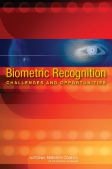 Biometric Recognition : Challenges and Opportunities, PDF eBook