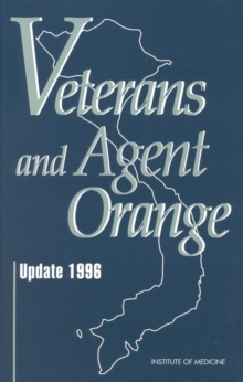 Veterans and Agent Orange : Update 1996, PDF eBook