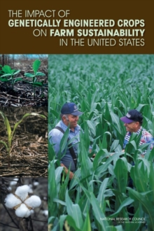 The Impact of Genetically Engineered Crops on Farm Sustainability in the United States, PDF eBook