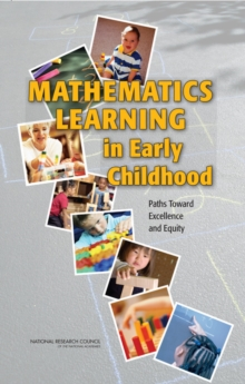 Mathematics Learning in Early Childhood : Paths Toward Excellence and Equity, EPUB eBook