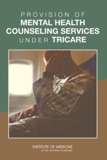 Provision of Mental Health Counseling Services Under TRICARE, PDF eBook