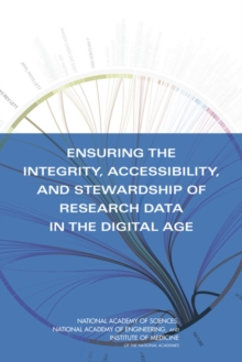 Ensuring the Integrity, Accessibility, and Stewardship of Research Data in the Digital Age, EPUB eBook