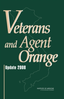 Veterans and Agent Orange : Update 2008, EPUB eBook
