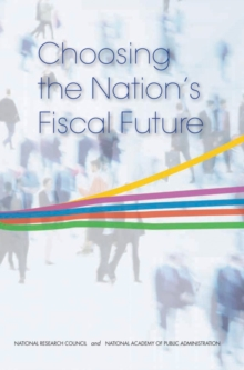 Choosing the Nation's Fiscal Future, EPUB eBook