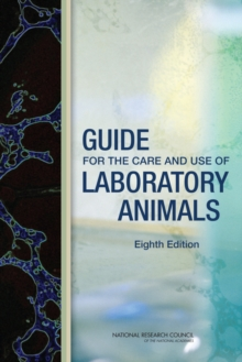 Guide for the Care and Use of Laboratory Animals : Eighth Edition, PDF eBook