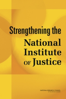Strengthening the National Institute of Justice, PDF eBook
