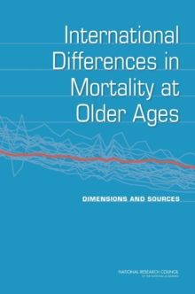International Differences in Mortality at Older Ages : Dimensions and Sources, PDF eBook