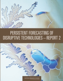 "Persistent Forecasting of Disruptive Technologiesa¬""Report 2, EPUB eBook"