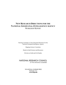 New Research Directions for the National Geospatial-Intelligence Agency : Workshop Report, PDF eBook