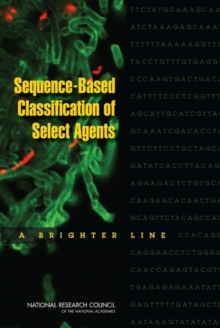 Sequence-Based Classification of Select Agents : A Brighter Line, PDF eBook