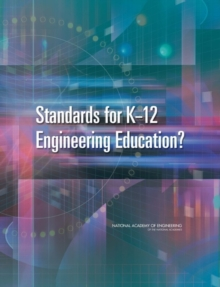 Standards for K-12 Engineering Education?, EPUB eBook