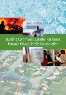 Building Community Disaster Resilience Through Private-Public Collaboration, PDF eBook
