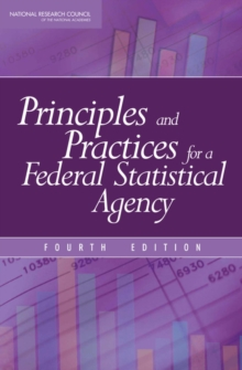 Principles and Practices for a Federal Statistical Agency : Fourth Edition, EPUB eBook