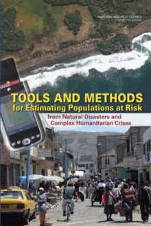Tools and Methods for Estimating Populations at Risk from Natural Disasters and Complex Humanitarian Crises, EPUB eBook