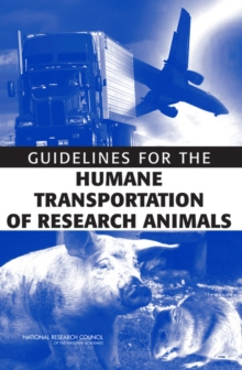 Guidelines for the Humane Transportation of Research Animals, EPUB eBook