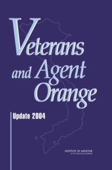 Veterans and Agent Orange : Update 2004, EPUB eBook