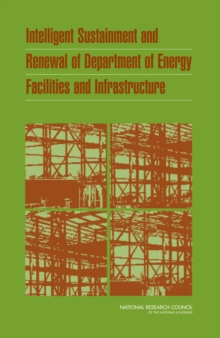 Intelligent Sustainment and Renewal of Department of Energy Facilities and Infrastructure, EPUB eBook