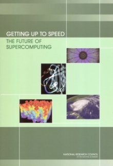 Getting Up to Speed : The Future of Supercomputing, EPUB eBook