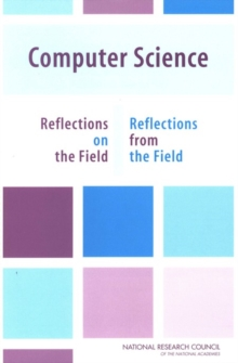 Computer Science : Reflections on the Field, Reflections from the Field, EPUB eBook