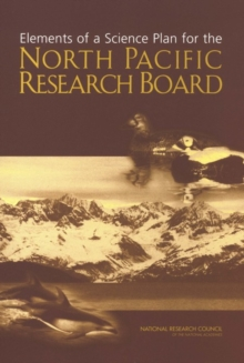Elements of a Science Plan for the North Pacific Research Board, EPUB eBook