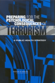 Preparing for the Psychological Consequences of Terrorism : A Public Health Strategy, EPUB eBook