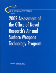 2002 Assessment of the Office of Naval Research's Air and Surface Weapons Technology Program, EPUB eBook