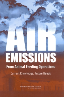 Air Emissions from Animal Feeding Operations : Current Knowledge, Future Needs, EPUB eBook
