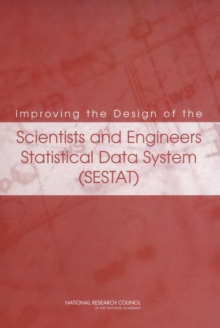 Improving the Design of the Scientists and Engineers Statistical Data System (SESTAT), EPUB eBook