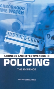 Fairness and Effectiveness in Policing : The Evidence, EPUB eBook