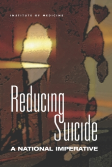 Reducing Suicide : A National Imperative, EPUB eBook