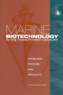 Marine Biotechnology in the Twenty-First Century : Problems, Promise, and Products, EPUB eBook