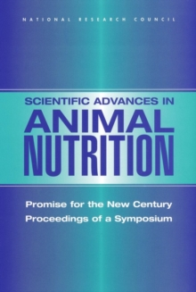 Scientific Advances in Animal Nutrition : Promise for the New Century: Proceedings of a Symposium, EPUB eBook