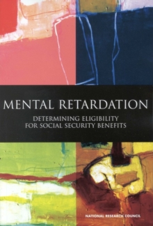 Mental Retardation : Determining Eligibility for Social Security Benefits, EPUB eBook