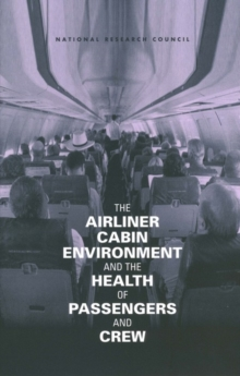 The Airliner Cabin Environment and the Health of Passengers and Crew, EPUB eBook