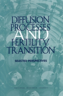 Diffusion Processes and Fertility Transition : Selected Perspectives, EPUB eBook