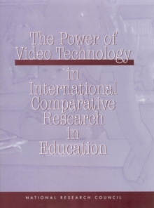 The Power of Video Technology in International Comparative Research in Education, EPUB eBook