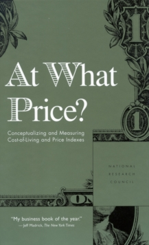 At What Price? : Conceptualizing and Measuring Cost-of-Living and Price Indexes, EPUB eBook